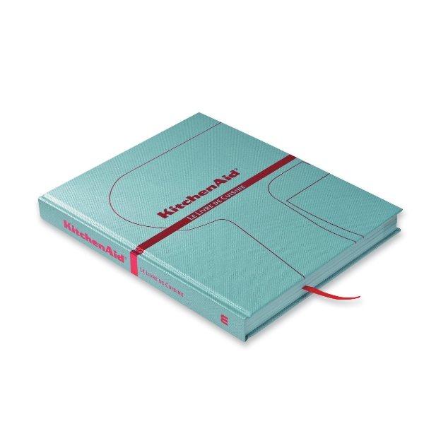 Livre de cuisine kitchenaid kitchenaid livres de - Livre cuisine kitchenaid ...