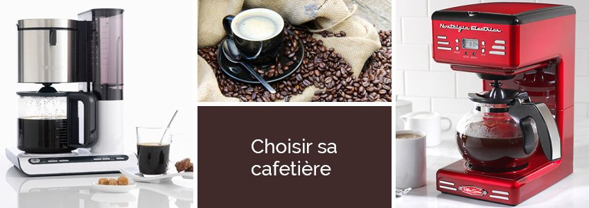 Bien choisir sa cafeti re for Choisir sa machine a cafe