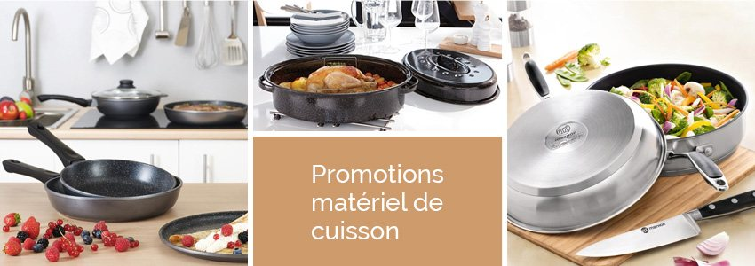 Promotions mat riel de cuisson s lection mathon for Materiel de cuisson