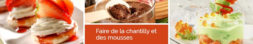 Faire de la chantilly et des mousses