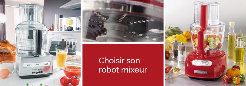 choisir son robot mixeur